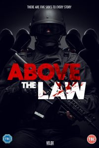 Above the Law - Coming Soon