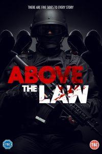 Above the Law - In Development