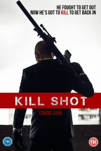 Kill Shot - Coming Soon